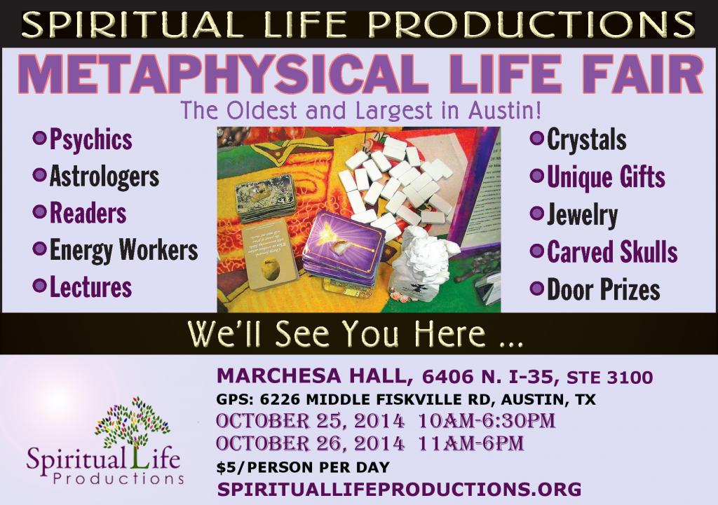 October 2014 - Austin Metaphysical Life Fair - Spiritual Life Productions - Texas