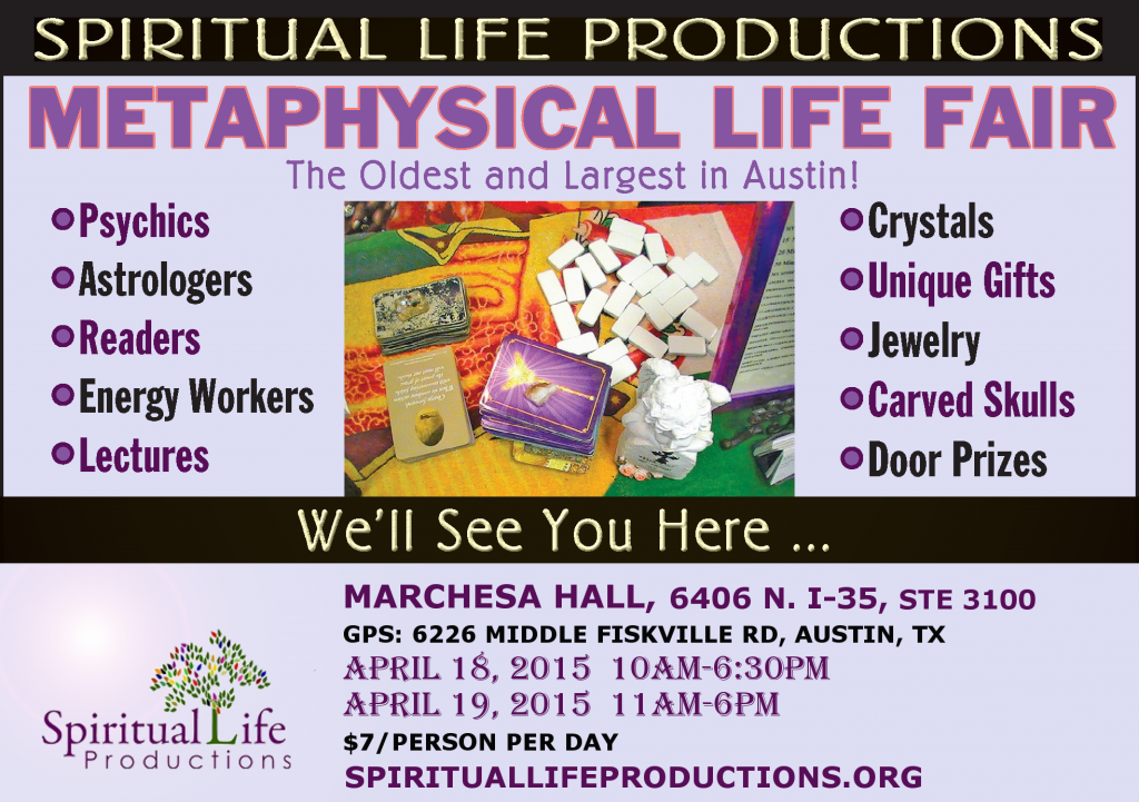 Austin Metaphysical Life Fair - FREE Precictions Panel - Spiritual Life Productions - Texas