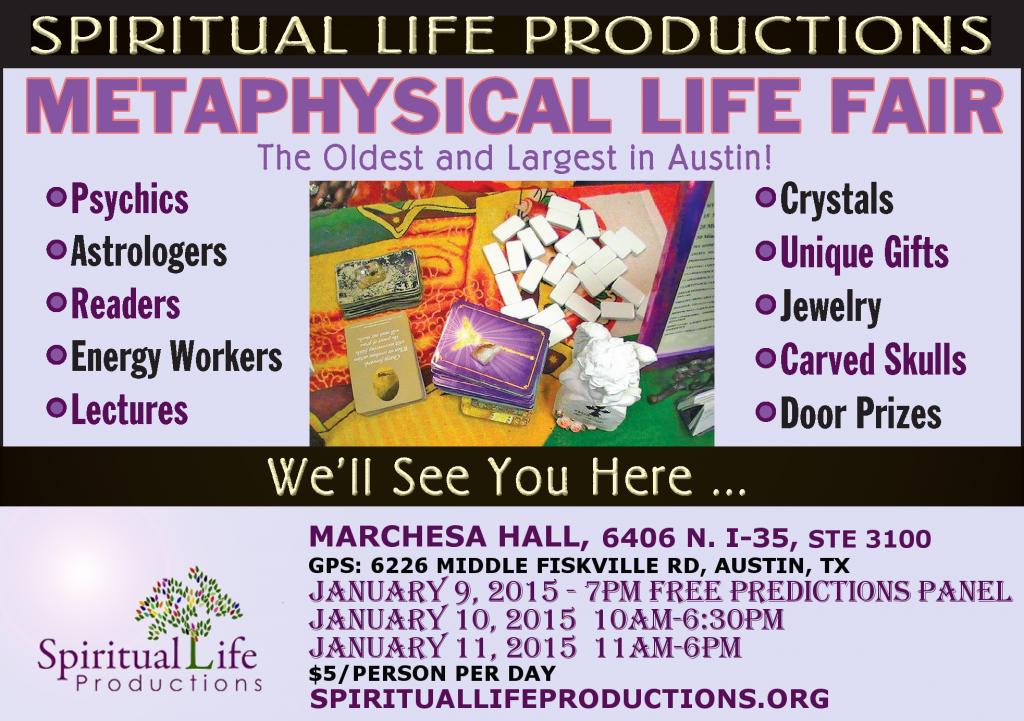 January 2015 - Austin Metaphysical Life Fair - FREE Precictions Panel - Spiritual Life Productions - Texas